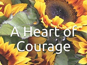 New Book: A Heart of Courage